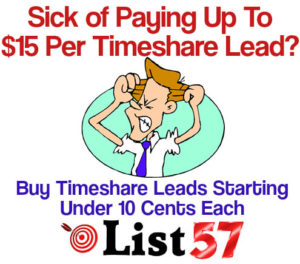 Affordable Timeshare leads starting under a dime, ten cents each, List57
